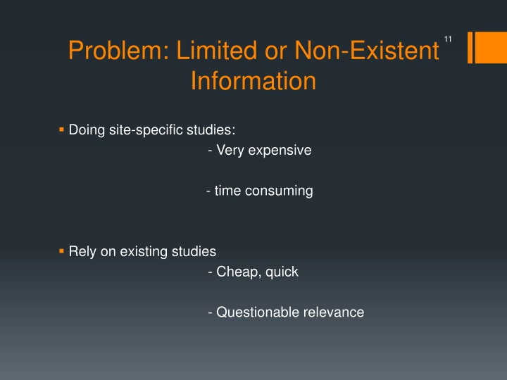 Problem: Limited or Non-Existent Information