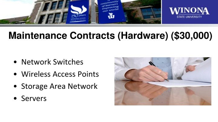 Maintenance Contracts (Hardware) ($30,000)