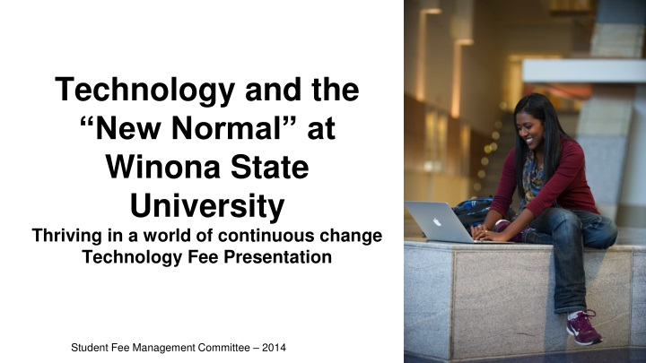 "Technology and the ""New Normal"" at Winona State University"