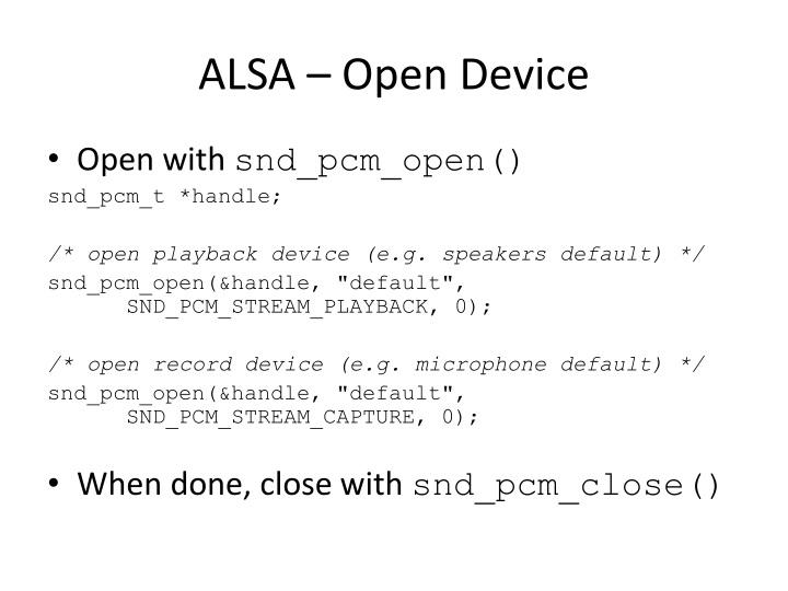 ALSA – Open Device