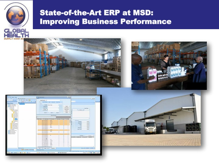State-of-the-Art ERP at MSD: