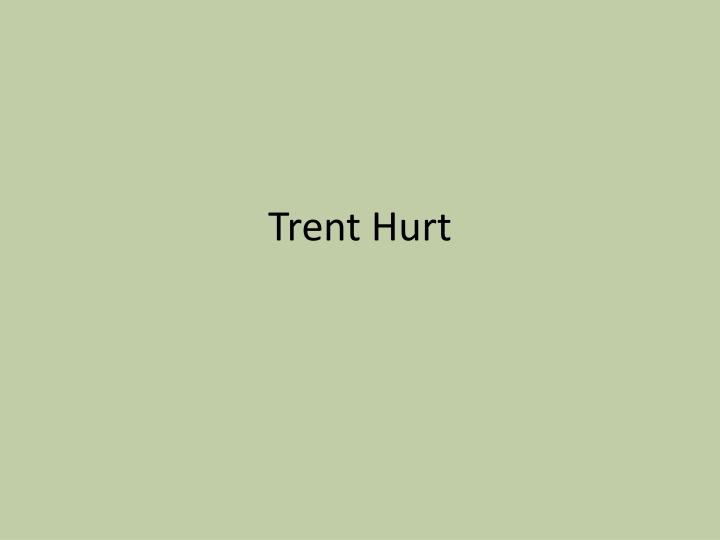 Trent Hurt