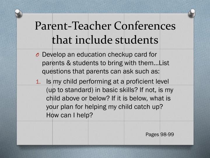Parent-Teacher Conferences that include students