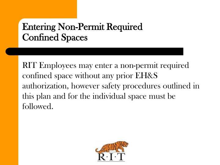Entering Non-Permit Required           Confined Spaces