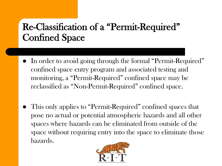 "Re-Classification of a ""Permit-Required"" Confined Space"