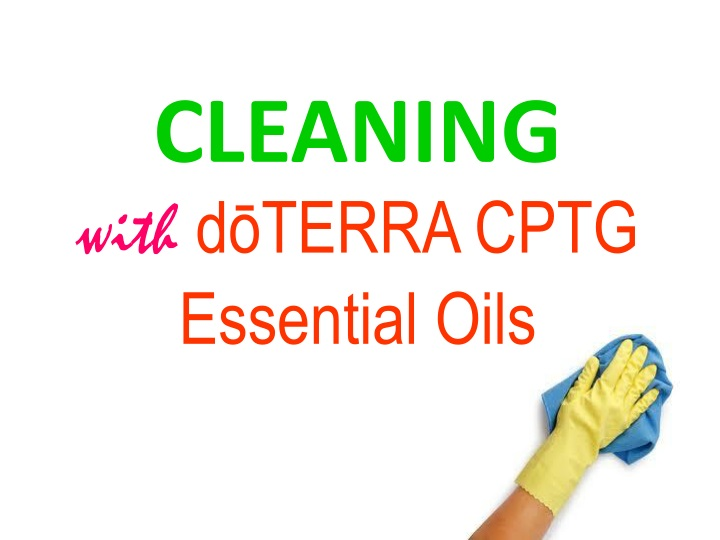 cleaning with d terra cptg essential oils