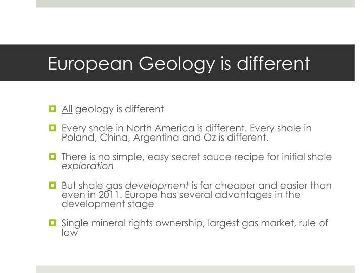 European Geology is different