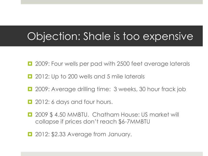 Objection: Shale is too expensive