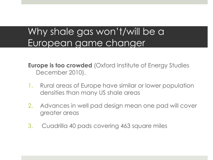 Why shale gas won't/will be a European game changer
