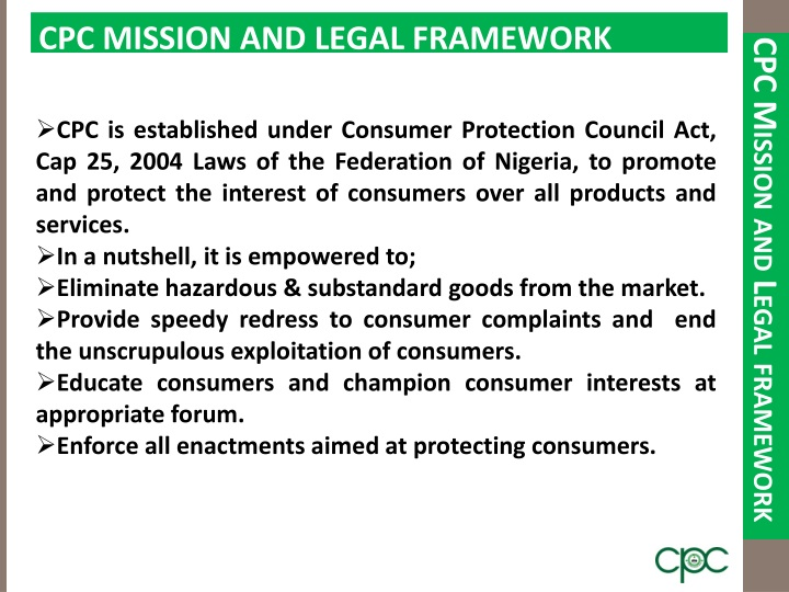 CPC MISSION AND LEGAL FRAMEWORK