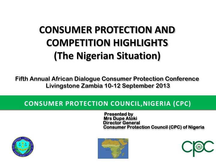 presented by mrs dupe atoki director general consumer protection council cpc of nigeria