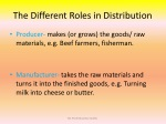 the different r oles in distribution