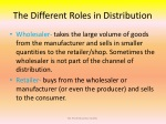 the different roles in distribution