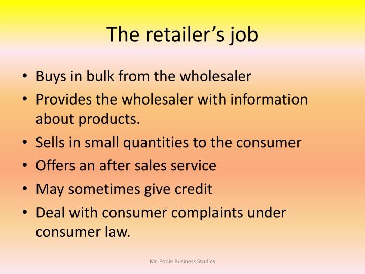 The retailer's job