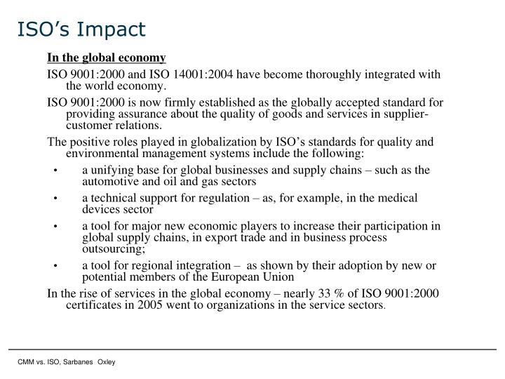 ISO's Impact