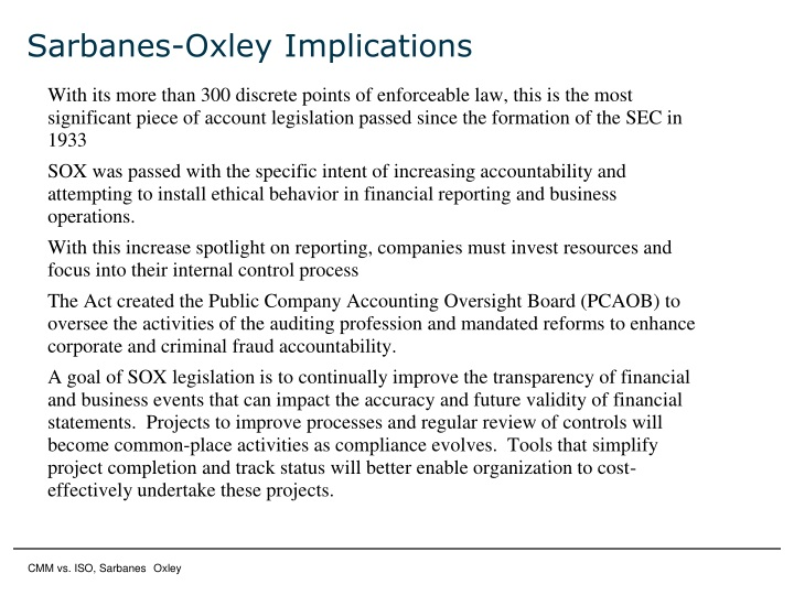 Sarbanes-Oxley Implications