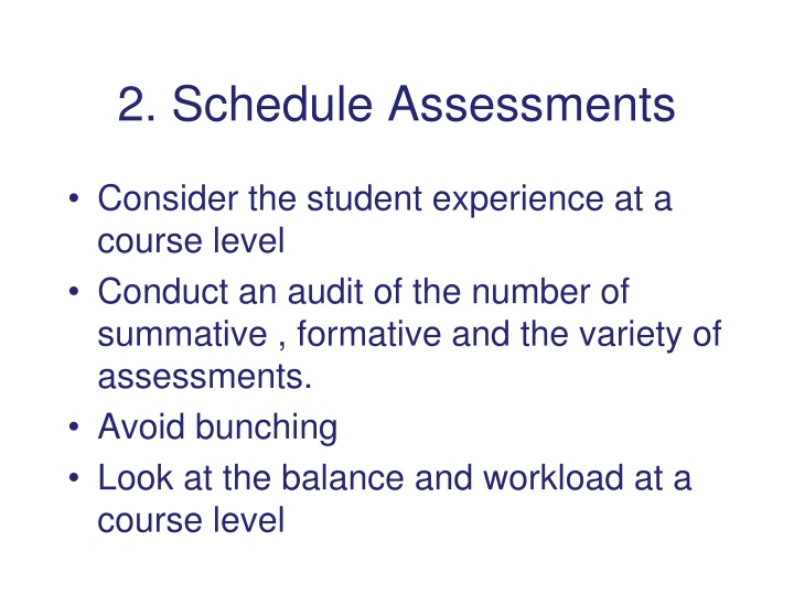 2. Schedule Assessments
