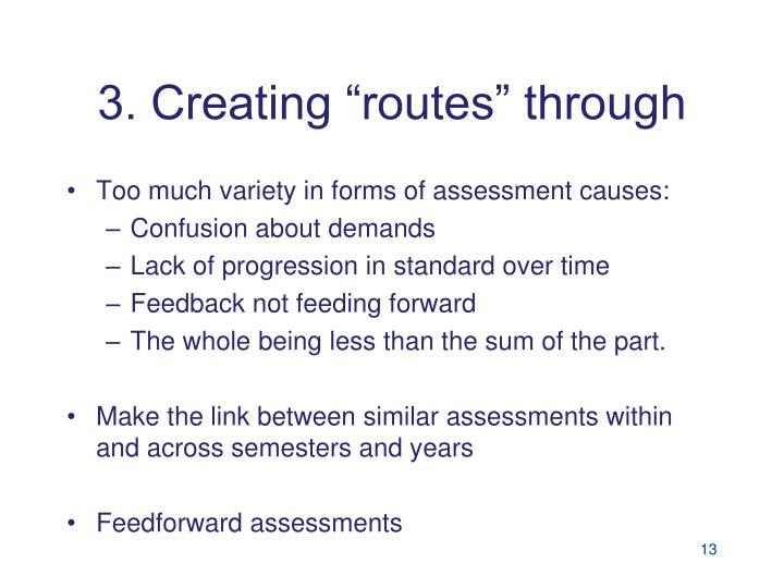 "3. Creating ""routes"" through"