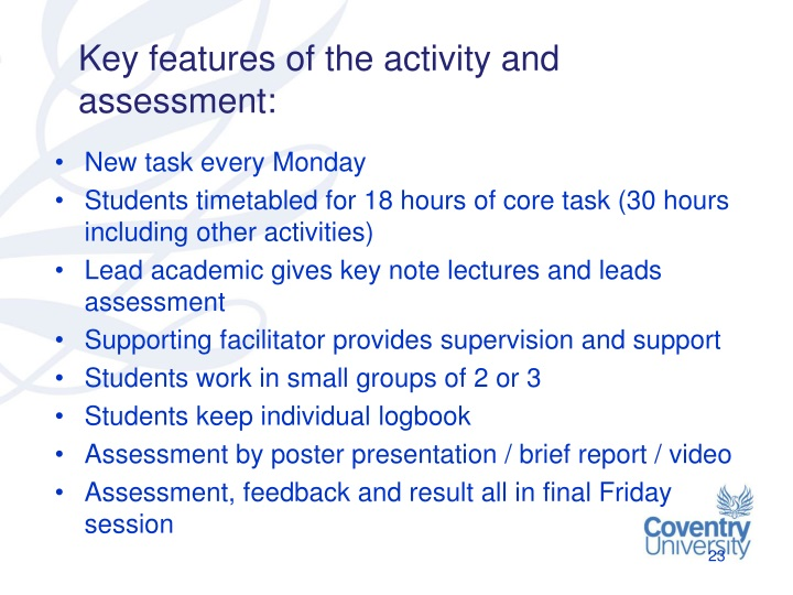 Key features of the activity and assessment: