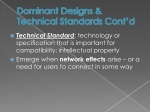 dominant designs technical standards cont d