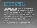 dominant designs technical standards