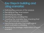 key steps in building and using scenarios