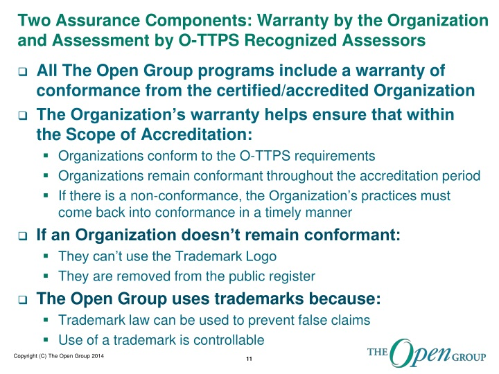 Two Assurance Components: Warranty by the Organization and Assessment by O-TTPS Recognized Assessors