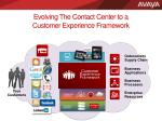 evolving the contact center to a customer experience framework