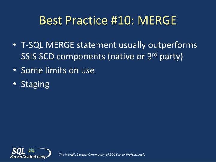 Best Practice #10: MERGE