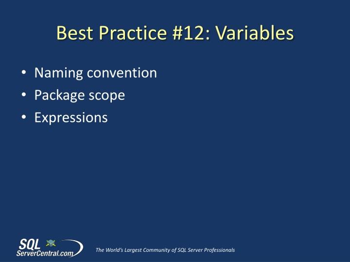 Best Practice #12: Variables