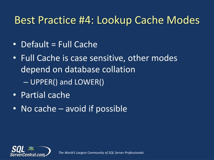 Best Practice #4: Lookup Cache Modes