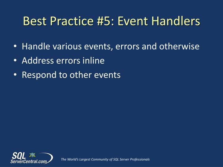 Best Practice #5: Event Handlers
