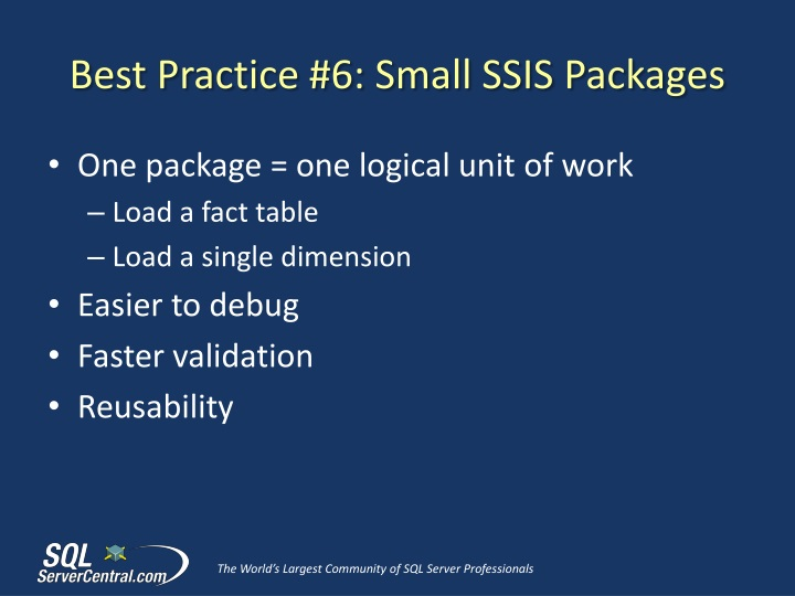 Best Practice #6: Small SSIS Packages