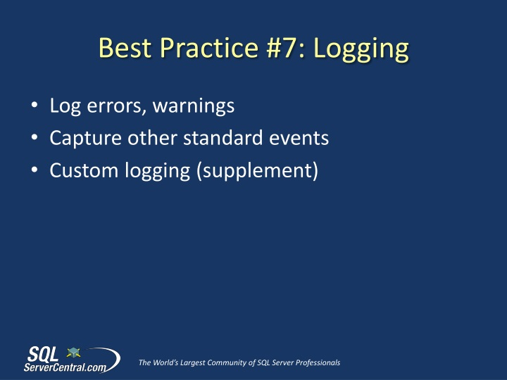 Best Practice #7: Logging