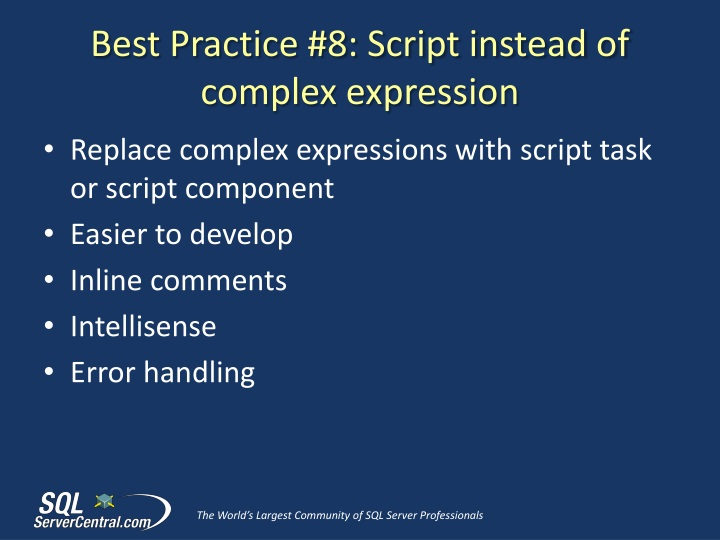 Best Practice #8: Script instead of complex expression