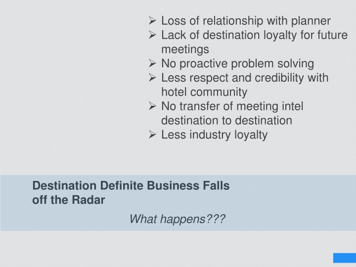 Destination Definite Business Falls off the Radar