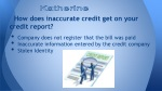 how does inaccurate credit get on your credit report
