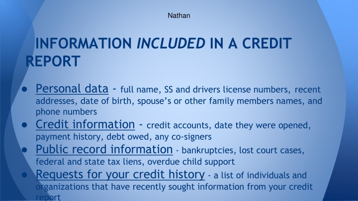 Information included in a credit report