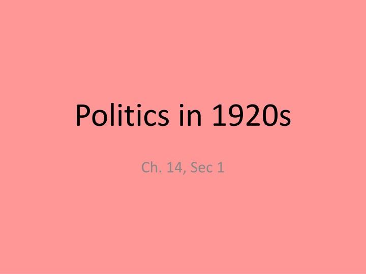 Politics in 1920s
