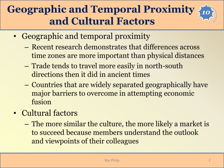 Geographic and temporal proximity and cultural factors