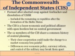 the commonwealth of independent states cis