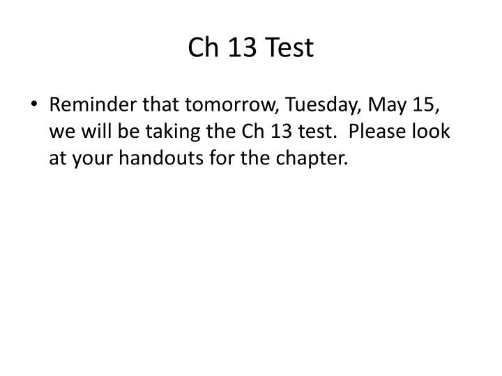 Ch 13 Test