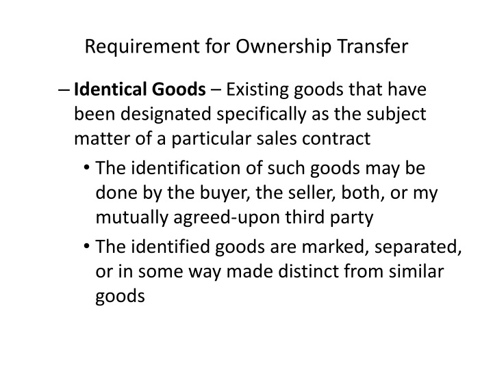 Requirement for Ownership Transfer