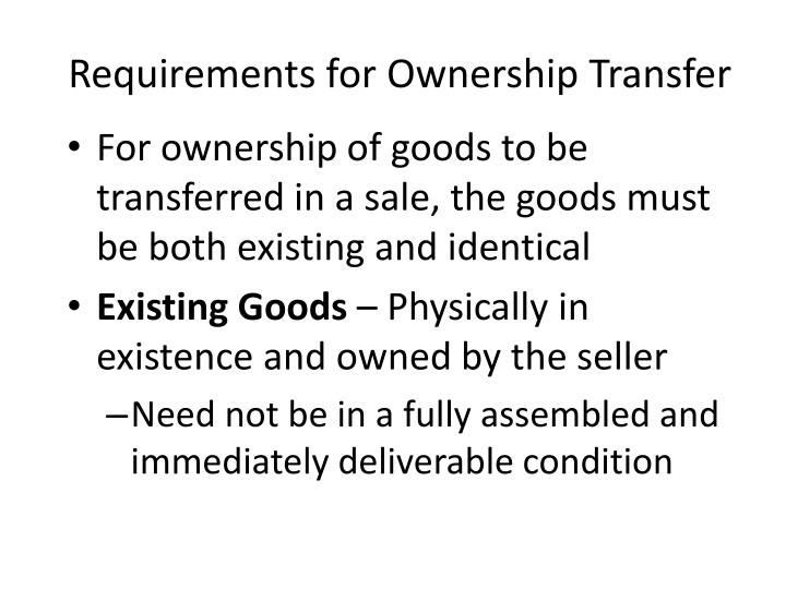 Requirements for Ownership Transfer