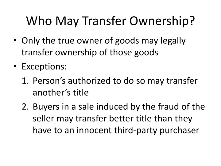 Who may transfer ownership