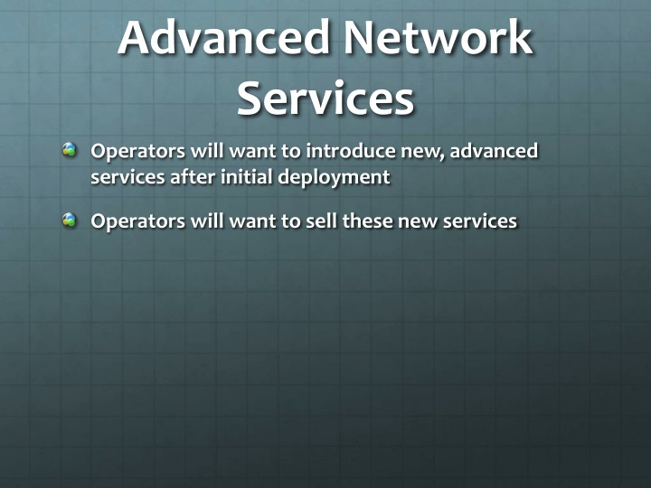 Advanced Network Services