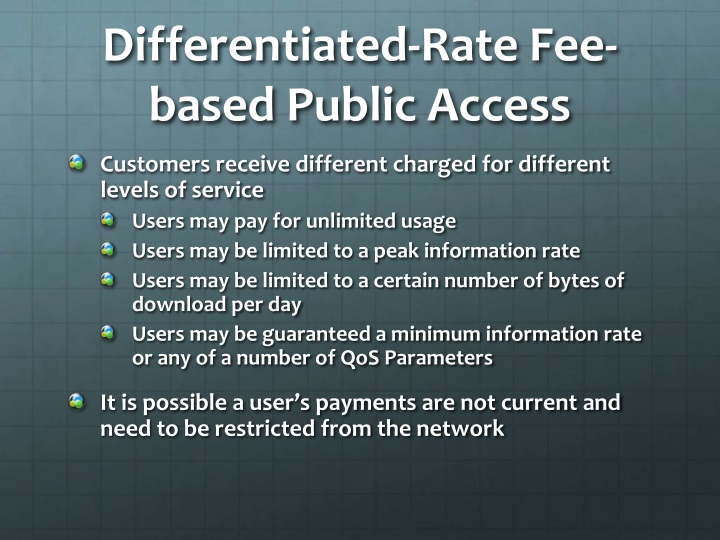 Differentiated-Rate Fee-based Public Access