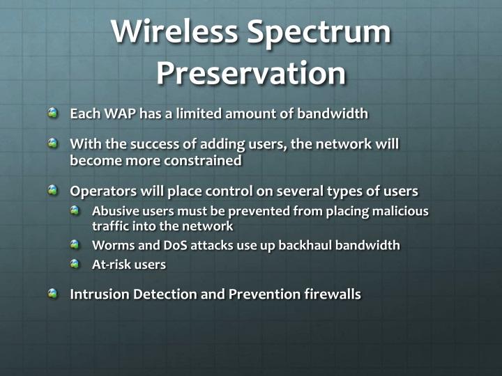 Wireless Spectrum Preservation