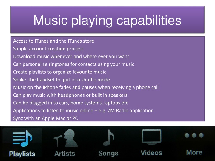 Music playing capabilities